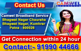 Camwel broadband in patna